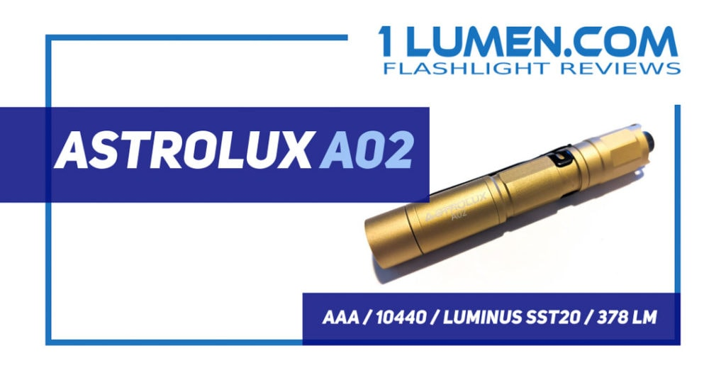 Astrolux A02 review