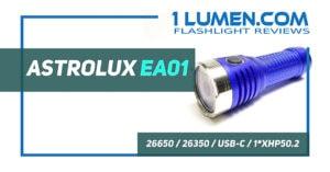 Astrolux EA01 review