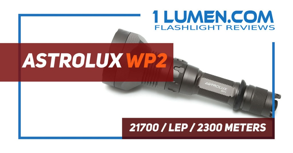 Astrolux WP2 review