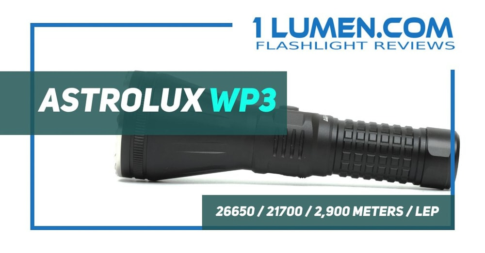 Astrolux WP3 review