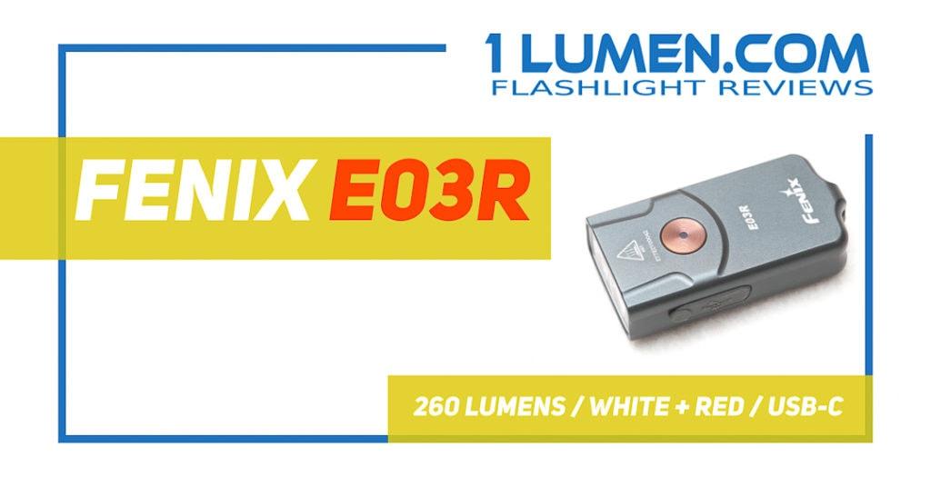 Fenix E03R review