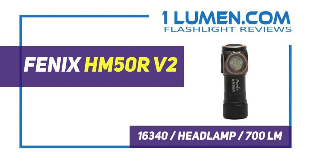 Fenix HM50R v2 review