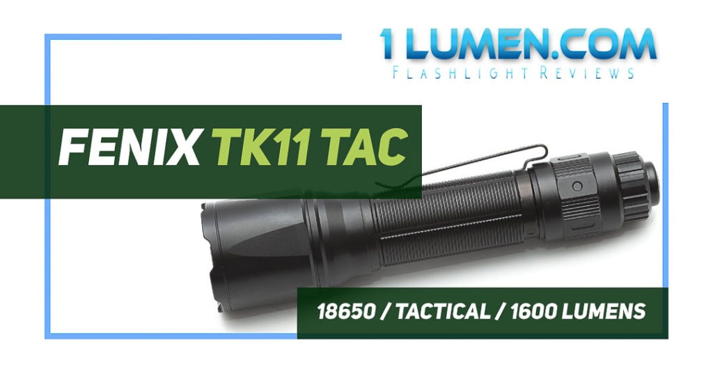 Fenix TK11 Tac review