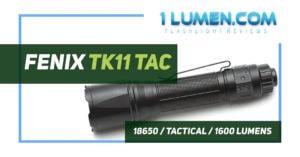 Fenix TK11 Tac review