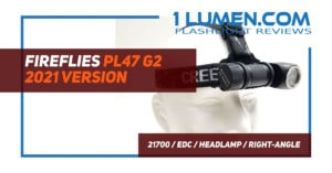 FireFlies PL47 g2 2021 version review