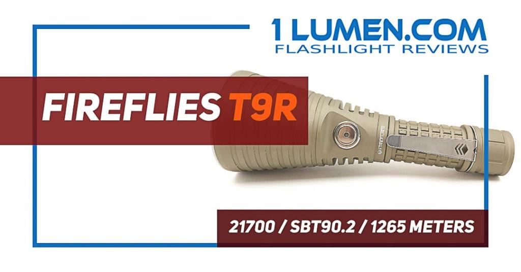 Fireflies T9R review