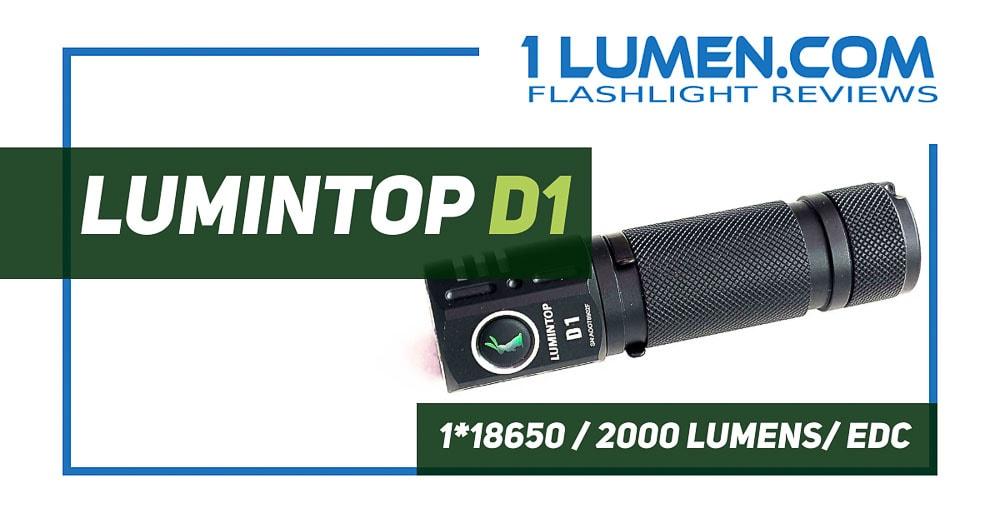 Lumintop D1 review