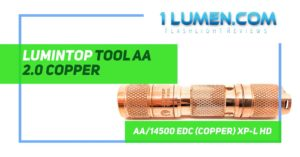 Lumintop tool AA 2.0 copper review image