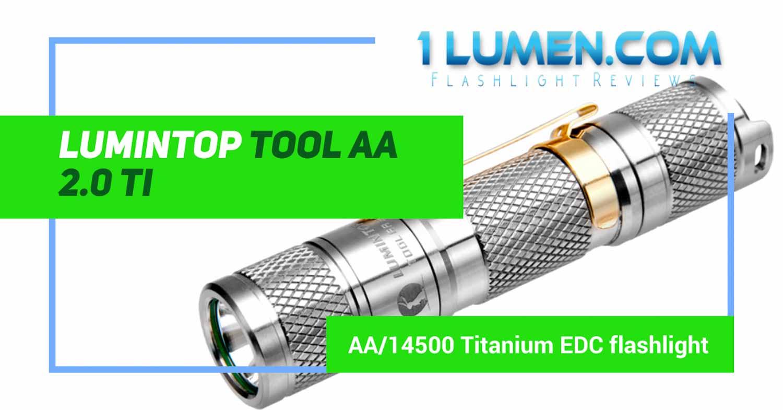 lumintop-tool-aa-2-ti-review