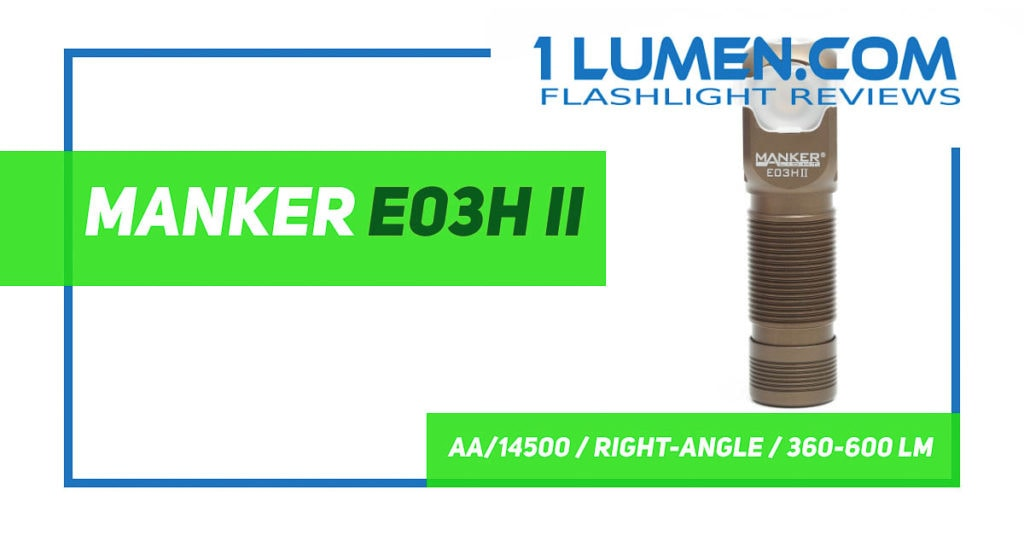Manker E03H II review