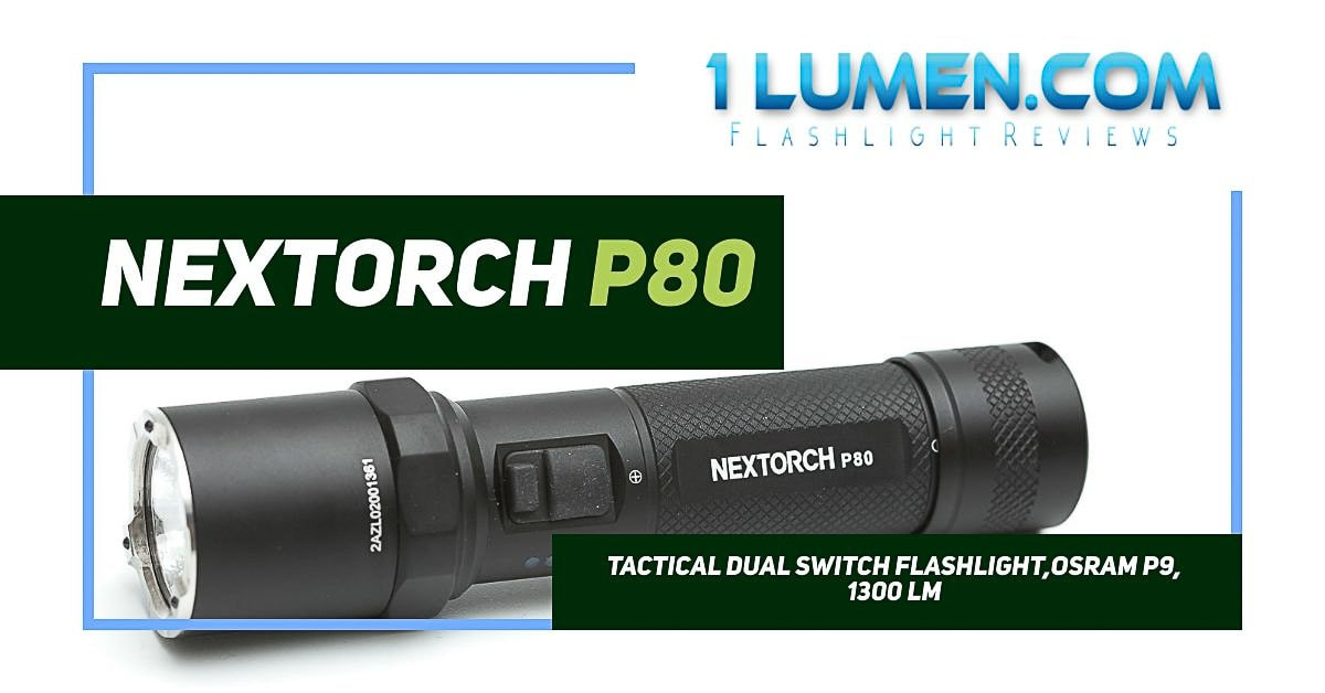 Nextorch P80 review