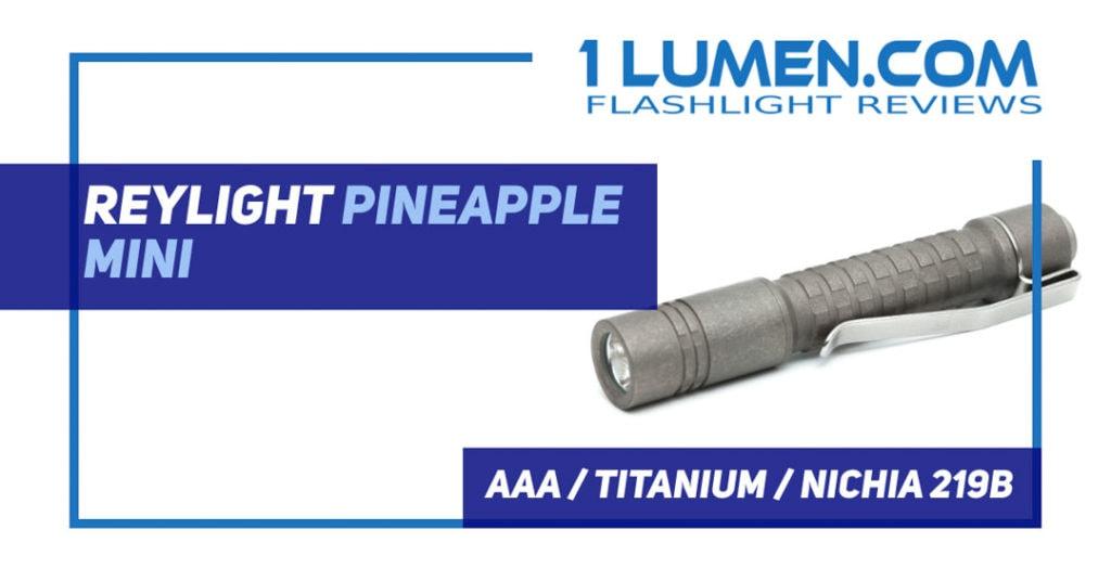 reylight pineapple mini review
